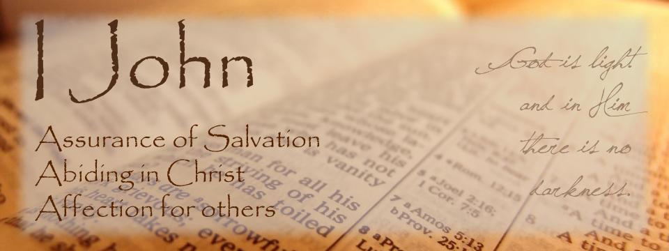 Assurance, Abidance, & Affection Sermon Series